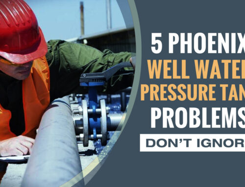 Common Phoenix Well Water Pressure Tank Problems [Don't Ignore]