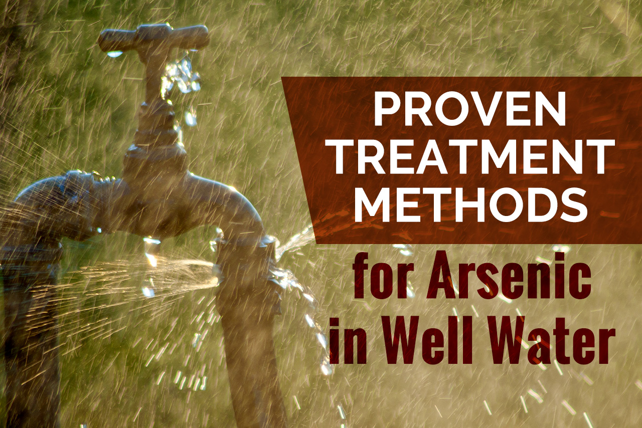Treatment Methods for Arsenic in Well Water