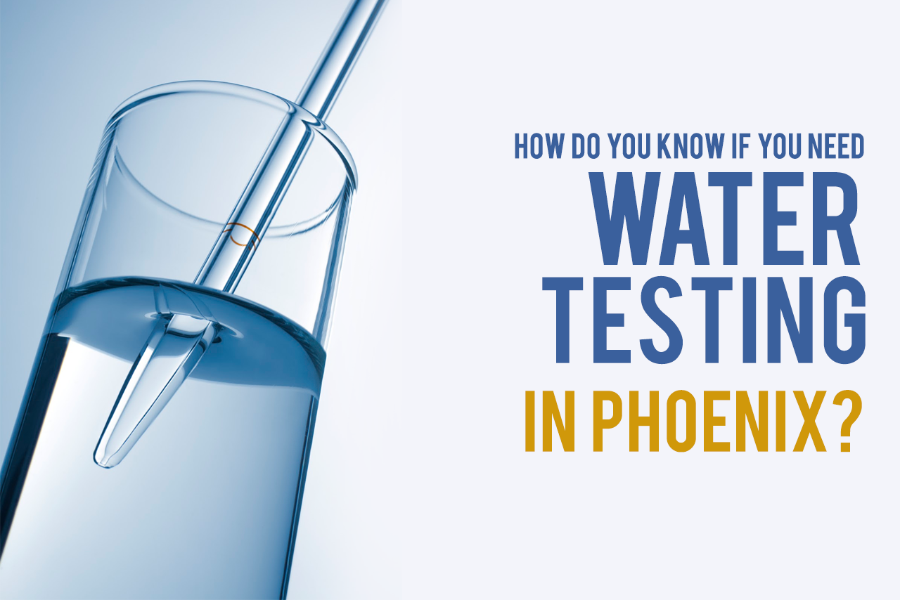 Water Testing in Phoenix AZ