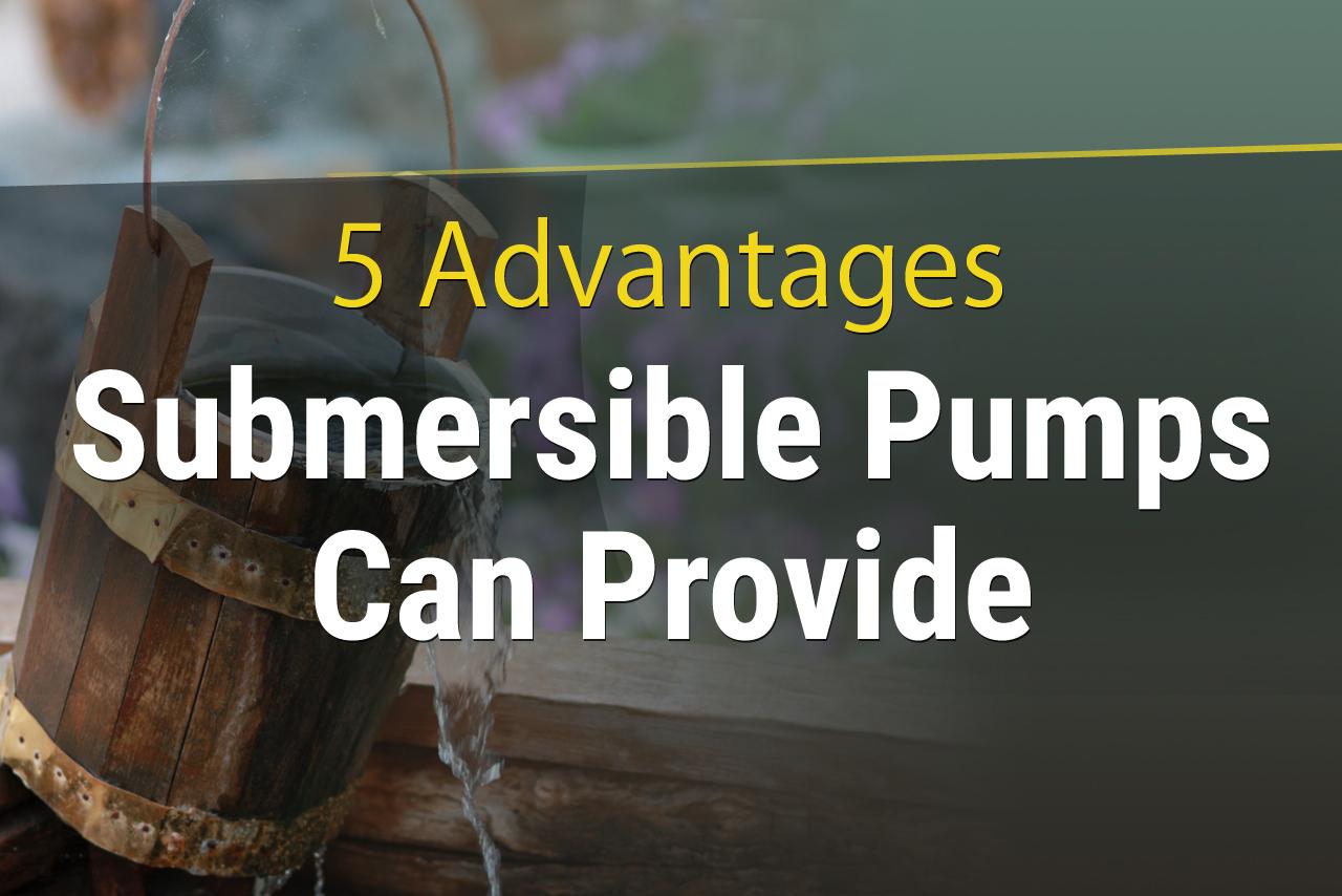 advantages-submersible-pump