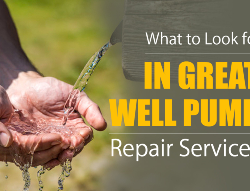 What to Look for in Great Well Pump Repair Services