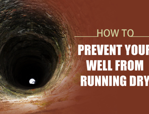 A Lesson In Conservation: How to Prevent Your Well From Running Dry