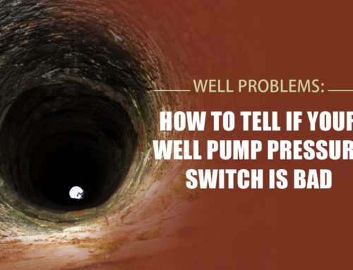 Well Problems: How to Tell if Your Well Pump Pressure Switch Is Bad