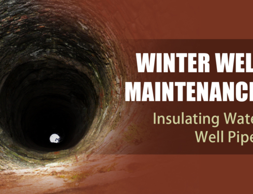 Winter Well Maintenance: Insulating Water Well Pipes