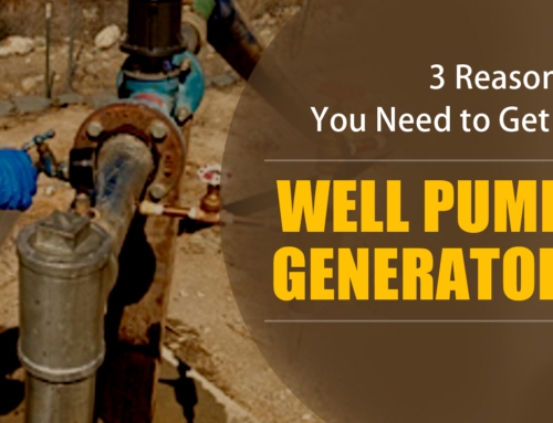 3 Reasons You Need to Get a Well Pump Generator