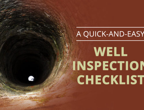 Everything Looks Well: A Quick-And-Easy Well Inspection Checklist