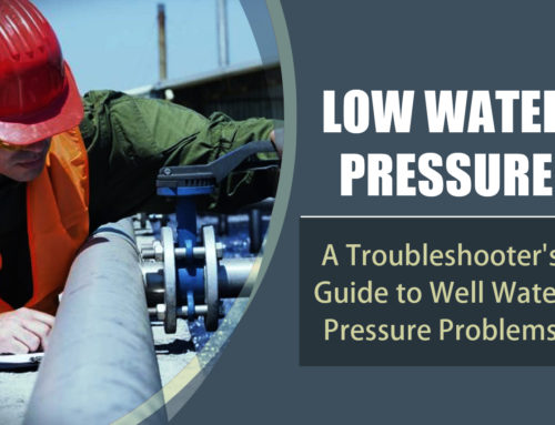 Low Water Pressure: A Troubleshooter's Guide to Well Water Pressure Problems