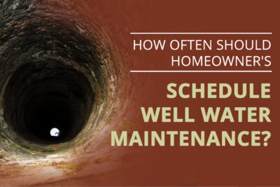 Well Water Maintenance Schedule