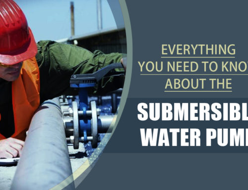 Everything You Need to Know About the Submersible Water Pump