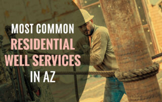 Most Common Residential Well Services