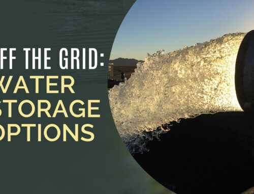 Off The Grid: Water Storage Options