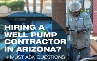 Hiring a Well Pump Contractor in AZ