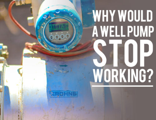 Why Would a Well Pump Stop Working?